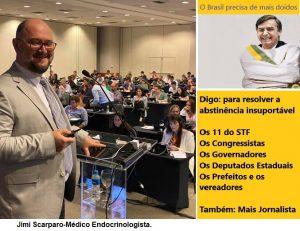 O Doido Bolsonaro! Por Jimi Scarparo – médico Cirurgião Endocrinologista
