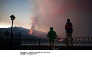 Fim de erupção de vulcão em La Palma não está próximo